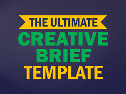 Get The Ultimate Creative Brief Template