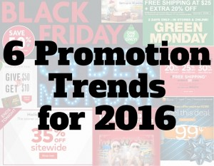 6 Promotion Trends for 2016