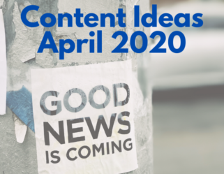 Content Marketing Ideas April 2020 bobangus.com